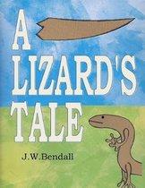 A Lizard's Tale
