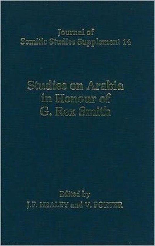Boek cover Studies on Arabia in Honour of G. Rex Smith van John F. Healey (Hardcover)