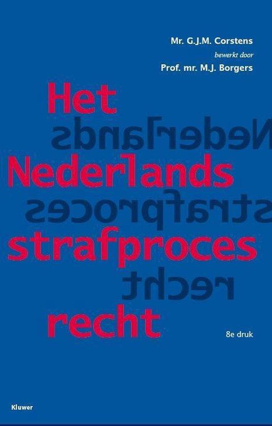 Het Nederlands strafprocesrecht - G.J.M. Corstens  