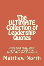 The Ultimate Collection of Leadership Quotes