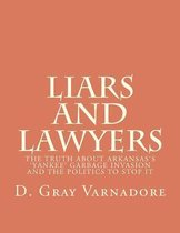 Liars and Lawyers