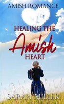 Healing the Amish Heart