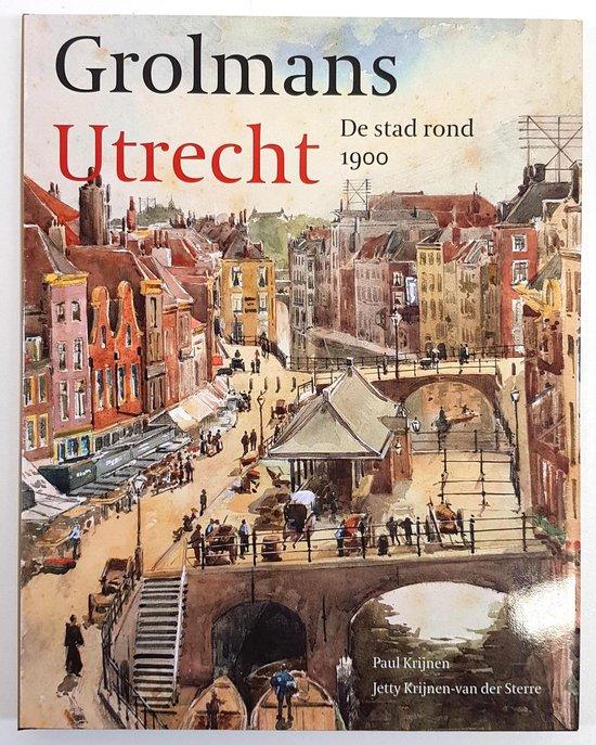 Grolmans Utrecht - Paul Krijnen pdf epub