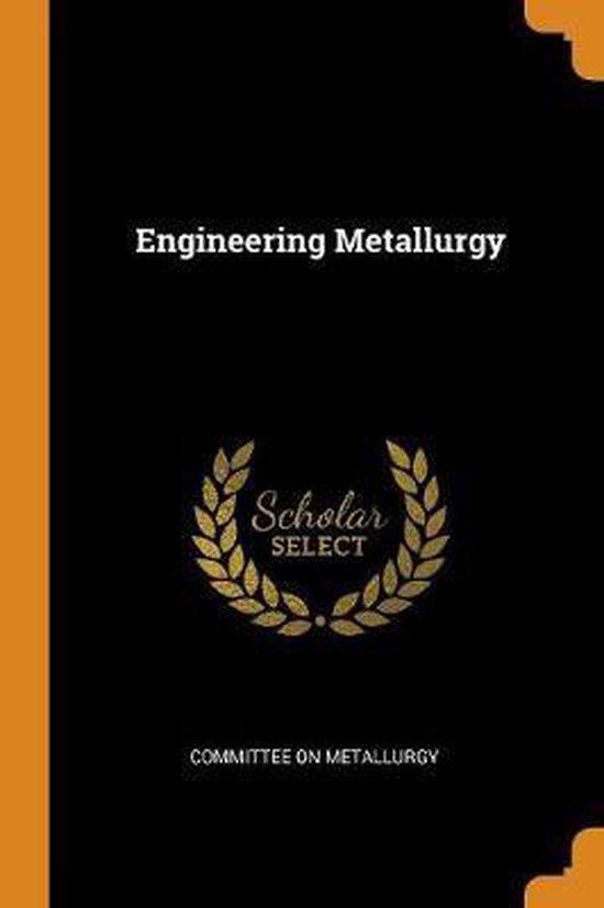 Engineering Metallurgy