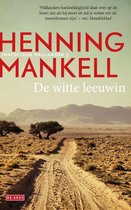 Boek cover Inspecteur Wallander-reeks - De witte leeuwin van Henning Mankell (Paperback)