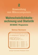 Wahrscheinlichkeitsrechnung Und Statistik -- 30 Basic-Programme