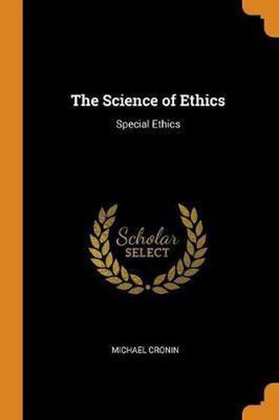 Boek cover The Science of Ethics van Michael Cronin (Paperback)