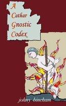 A Cathar Gnostic Codex