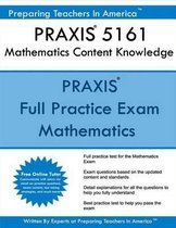 Praxis 5161 Mathematics Content Knowledge