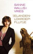 Boek cover Het Elandenlokroepfluitje van Sanne Wallis de Vries