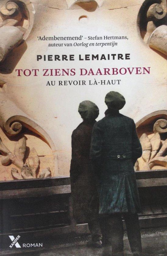 Tot ziens daarboven - Pierre Lemaître |