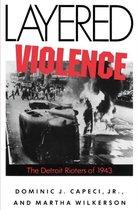 Layered Violence