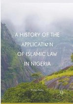 A History of the Application of Islamic Law in Nigeria
