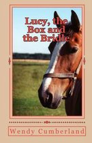 Lucy, the Box and the Bridle