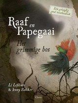 Raaf en Papegaai - Het grimmige bos