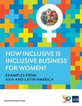How Inclusive is Inclusive Business for Women?