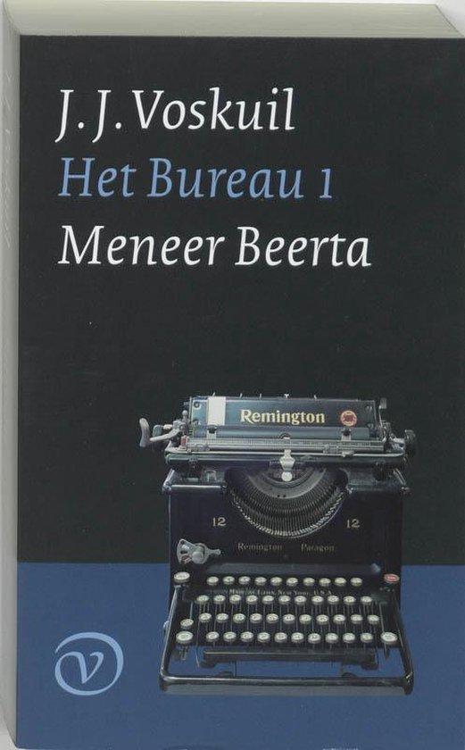 Bureau 1 : meneer beerta - J.J. Voskuil |