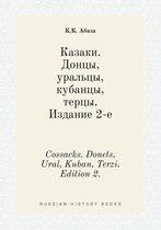Cossacks. Donets, Ural, Kuban, Terzi. Edition 2.