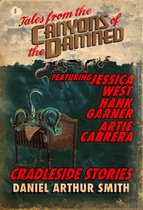 Tales from the Canyons of the Damned: No. 8