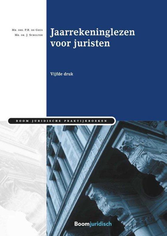 Boom Juridische praktijkboeken - Jaarrekeninglezen voor juristen - P.R. de Geus | Readingchampions.org.uk
