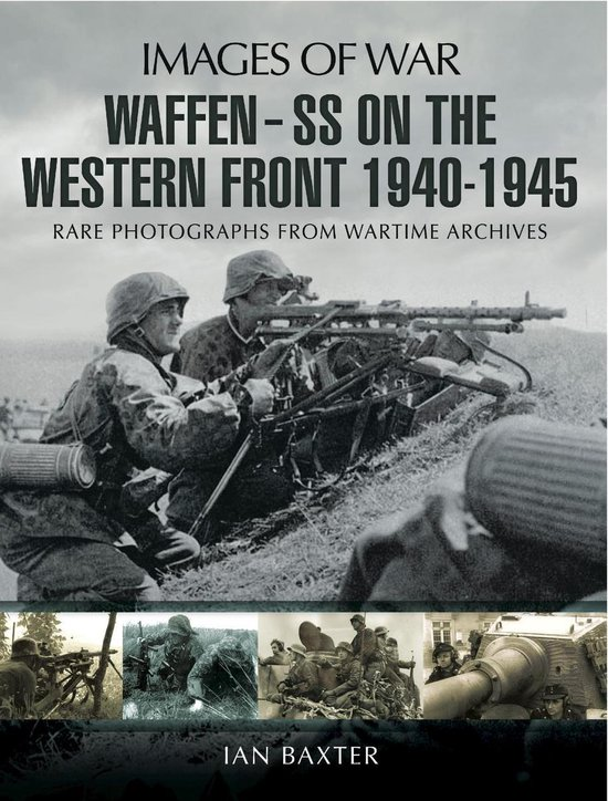 Waffen-SS on the Western Front, 1940–1945