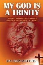 My God Is a Trinity