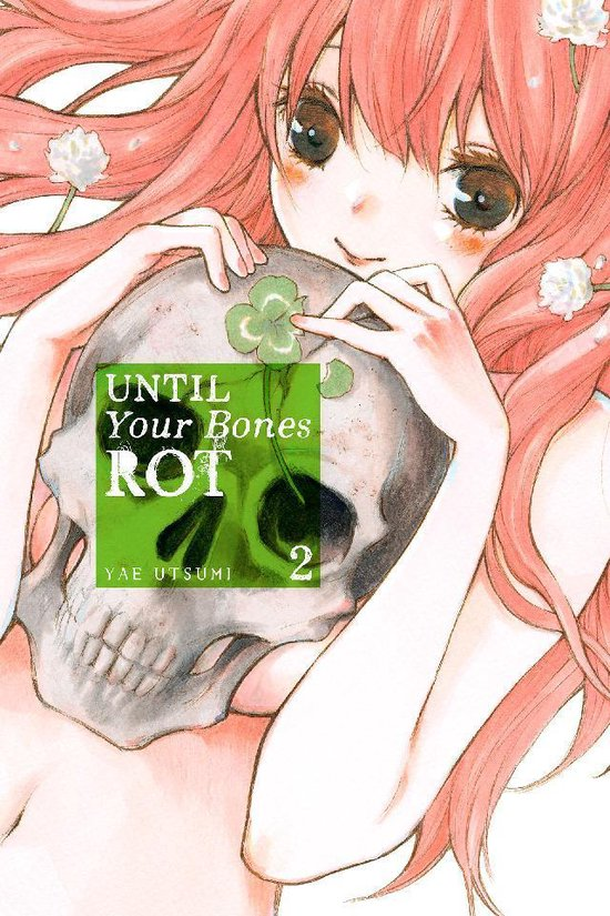 Until Your Bones Rot