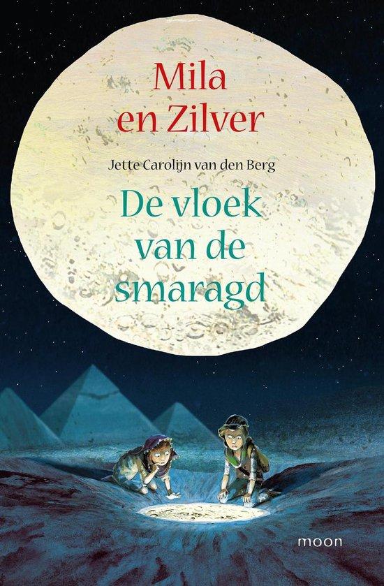 Mila en zilver - Jette Carolijn van den Berg |