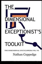The Dimensional Exceptionist's Toolkit