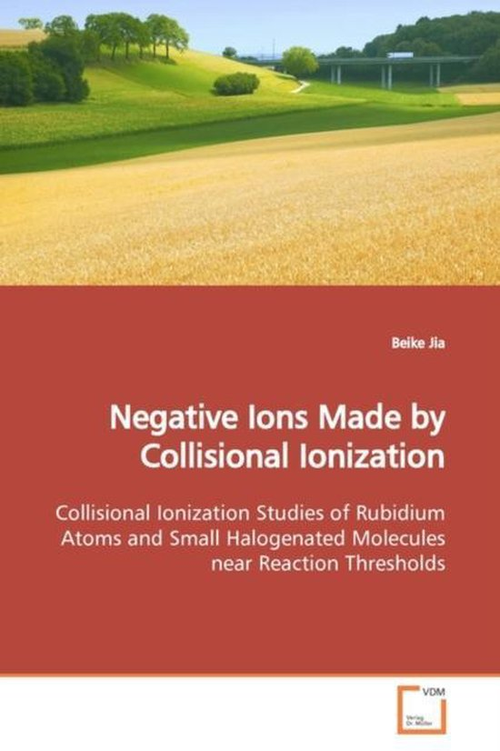 Negative Ions Made by Collisional Ionization