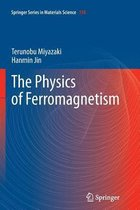 The Physics of Ferromagnetism