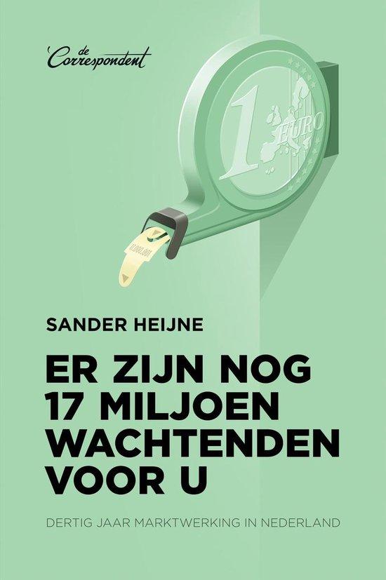 Er zijn nog 17 miljoen wachtenden voor u - Sander Heijne |