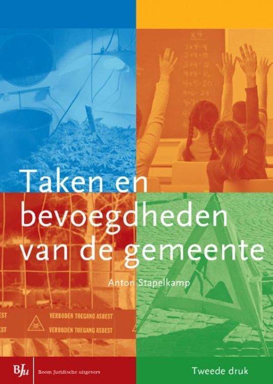 Taken en bevoegdheden van de gemeente - Anton Stapelkamp | Fthsonline.com
