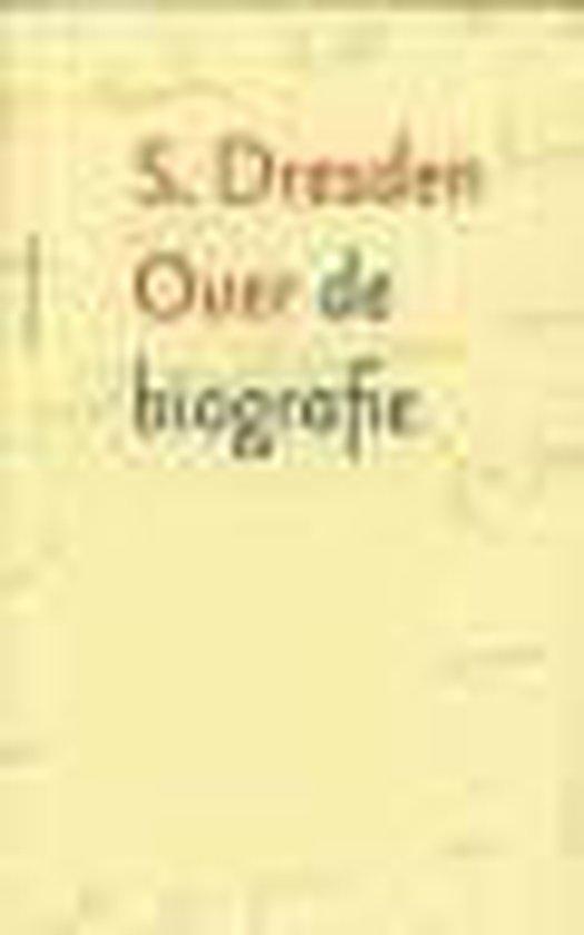 Over De Biografie - S. Dresden |