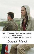 Restored Relationships for Men