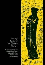 Twenty Lectures on Chinese Culture