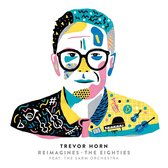 Trevor Horn Reimagines The Eighties (Ft. The Sarm