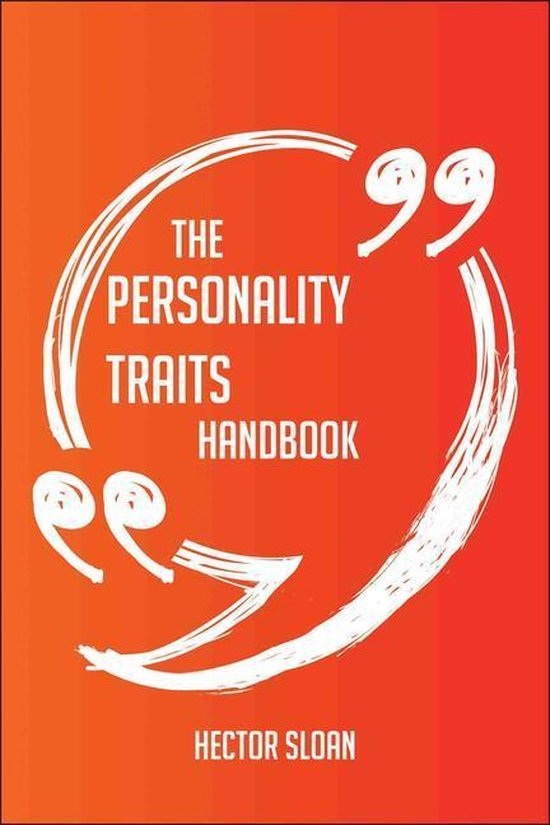 Boek cover The Personality traits Handbook - Everything You Need To Know About Personality traits van Hector Sloan