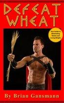 Defeat Wheat