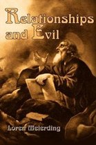 Relationships and Evil