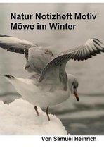 Natur Notizheft Motiv Moewe im Winter