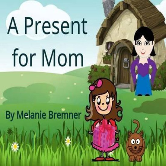 A Present for Mom