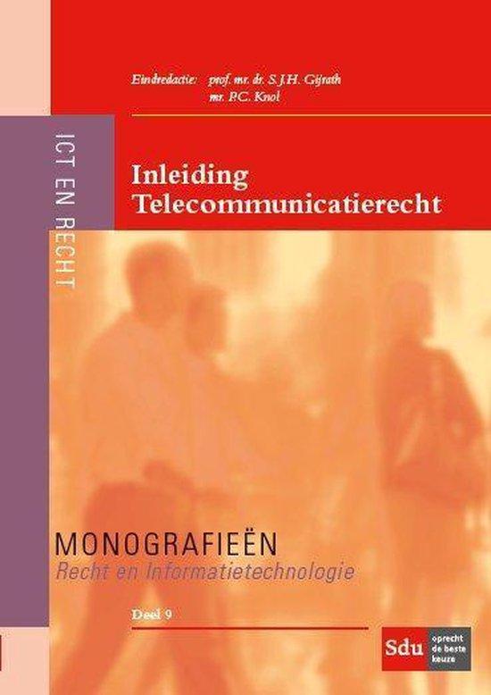 Monografieen Recht en Informatietechnologie 9 -   Inleiding telecommunicatierecht