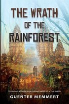 The Wrath of the Rainforest