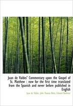 Ju N de Vald S' Commentary Upon the Gospel of St. Matthew