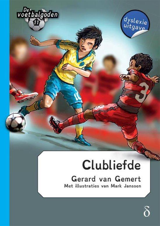 De voetbalgoden 11 - Clubliefde - Gerard van Gemert |