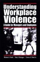 Understanding Workplace Violence