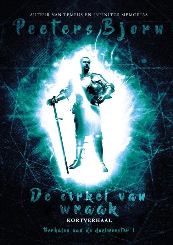 Verhalen Van De Duelmeester (Ictiluni) 1 - De Cirkel Van Wraak - Bjorn Peeters |