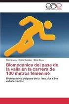 Biomecanica del Pase de la Valla En La Carrera de 100 Metros Femenino