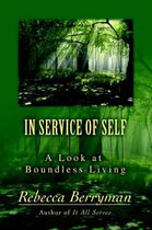 In Service of Self